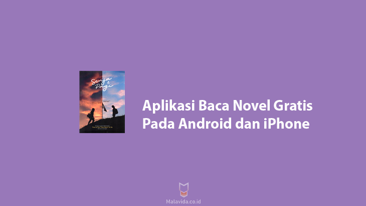 Aplikasi Baca Novel Gratis pada Android dan iPhone