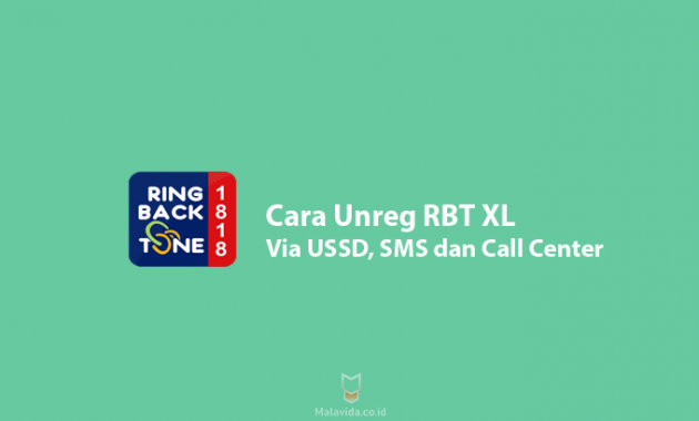 Cara Unreg RBT XL Via USSD, SMS dan Call Center