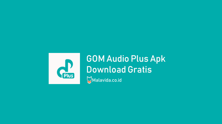download gom audio plus apk mod